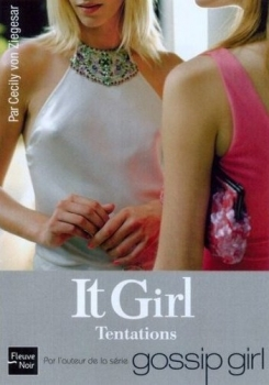 Couverture It Girl, tome 06 : Tentations