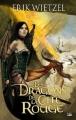 Couverture Les dragons de la cité rouge Editions Bragelonne 2009