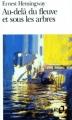 Couverture Au-delà du fleuve et sous les arbres Editions Folio  1974