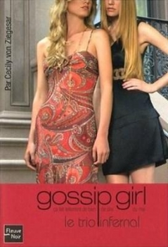 Couverture Gossip girl, tome 12 : Le trio infernal
