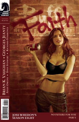 Couverture Buffy The Vampire Slayer, Season 8, book 06 : No Future For You, part 1