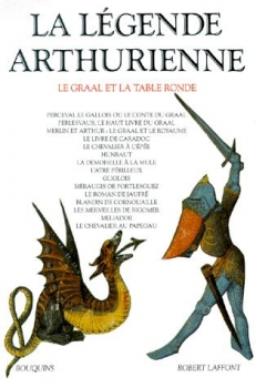 Couverture La légende arthurienne : Le Graal et la Table Ronde