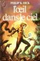 Couverture Les mondes divergents / L'oeil dans le ciel Editions J'ai Lu 1981