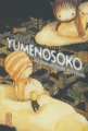 Couverture Yumenosoko : Au plus profond des rêves Editions Kana (Made In) 2007