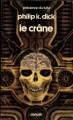 Couverture Le Crâne Editions Denoël (Présence du futur) 1986