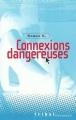 Couverture Connexions dangereuses Editions Flammarion (Tribal) 2002