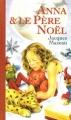 Couverture Anna et le Père Noël Editions France Loisirs 2003