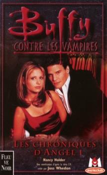 Couverture Buffy contre les vampires, tome 06 : Les chroniques d'Angel, partie 1