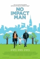 Couverture No Impact Man Editions Fleuve 2010