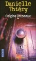 Couverture Commissaire Edwige Marion, tome 05 : Origine inconnue Editions Pocket (Policier) 2001