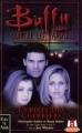 Couverture Buffy contre les vampires, tome 05 : La piste des guerriers Editions Fleuve 1999