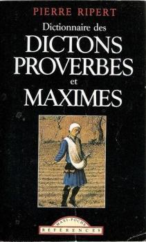 Couverture Dictionnaire des dictons, proverbes et maximes