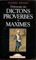 Couverture Dictionnaire des dictons, proverbes et maximes Editions Maxi Poche (Références) 1998