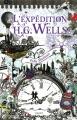 Couverture L'expédition H. G. Wells Editions France Loisirs 2015
