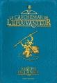 Couverture L'Epouvanteur, tome 07 : Le Cauchemar de l'épouvanteur Editions Bayard (Jeunesse) 2015