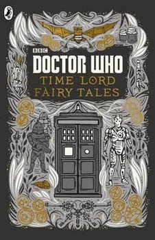 Couverture Doctor Who : Time Lord Fairy Tales