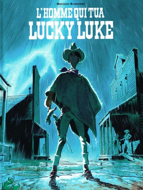 Couverture Lucky Luke (Vu par...), tome 1 : L'homme qui tua Lucky Luke