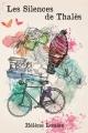 Couverture Les silences de Thalès, tome 1 Editions Autoédité 2016