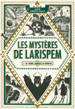 Couverture Les mystères de Larispem, tome 1 : Le sang jamais n'oublie