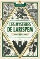 Couverture Les mystères de Larispem, tome 1 : Le sang jamais n'oublie Editions Gallimard  (Jeunesse) 2016