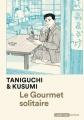 Couverture Le gourmet solitaire Editions Casterman (Ecritures) 2016
