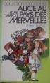 Couverture Alice au pays des merveilles / Les aventures d'Alice au pays des merveilles Editions Gallimard  (1000 soleils) 1975