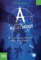 Couverture A comme association, tome 1 : La Pâle lumière des ténèbres Editions Folio  (Junior) 2014