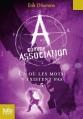 Couverture A comme association, tome 5 : Là où les mots n'existent pas Editions Folio  (Junior) 2015