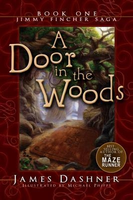 Couverture The Jimmy Fincher Saga, book 1: A Door in the Woods