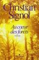 Couverture Au coeur des forêts Editions Albin Michel 2011