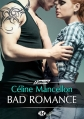 Couverture Bad romance, tome 1 Editions Milady (Emma) 2016