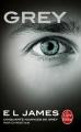 Couverture Cinquante nuances de Grey, tome 4 : Grey Editions Le Livre de Poche 2016