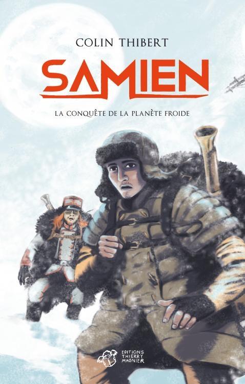 Couverture Samien, tome 2 : La conquête de la planète froide