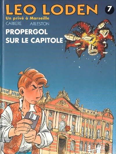 Couverture Léo Loden, tome 07 : Propergol sur le Capitole