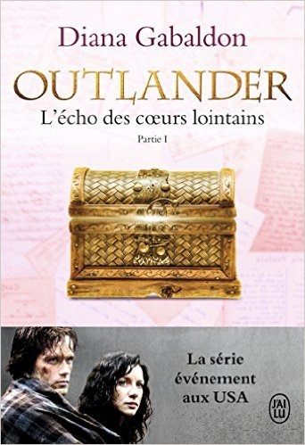 Couverture Outlander (10 tomes), tome 07 : L'écho des coeurs lointains, partie 1