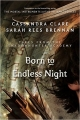 Couverture The Mortal Instruments : Tales from Shadowhunter Academy, book 09 : Born to Endless Night Editions Walker Books 2015
