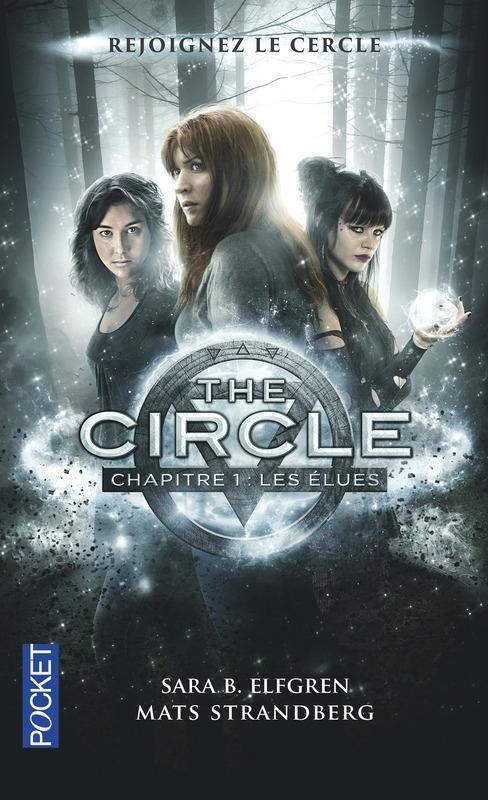 Couverture Le cercle des jeunes élues / The circle, tome 1 : Les élues