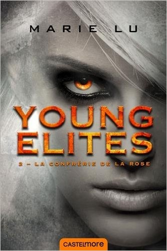 Couverture Young elites, tome 2 : La confrérie de la rose