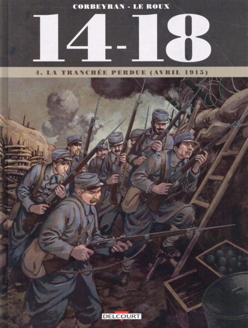 Couverture 14-18, tome 4 : La tranchée perdue (avril 1915)