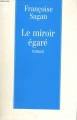 Couverture Le miroir égaré Editions Plon 1996