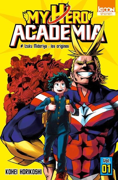 Couverture My Hero Academia, tome 01 : Izuku Midoriya, les origines