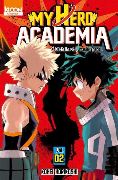Couverture My Hero Academia, tome 02 : Déchaîne-toi, maudit nerd !