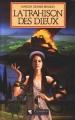 Couverture La trahison des dieux / Troie ou la trahison des dieux Editions Pygmalion (Grands romans) 1989
