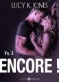 Couverture Encore !, tome 6 Editions Addictives 2015