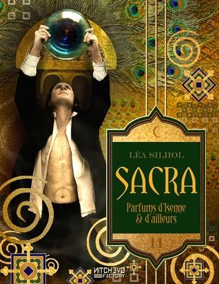 Couverture Sacra : Parfums d'Isenne et d'Ailleurs, tome 2 : Nulle âme invincible