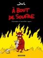 Couverture A bout de soufre : Chroniques et nouvelles vagues Editions Dargaud 2010