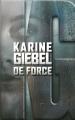 Couverture De force Editions France Loisirs 2016