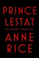 Couverture Prince Lestat Editions Anchor Books 2014