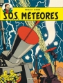 Couverture Blake et Mortimer, tome 08 : S.O.S. météores Editions Blake et Mortimer 2013