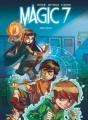 Couverture Magic 7, tome 1 : Jamais seuls Editions Dupuis 2016